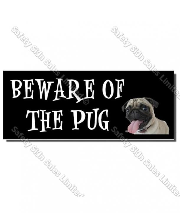 CYO|DS04 – Beware of the Pug Sign