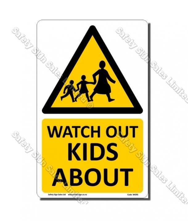 WG95 – Watch out Kids About Sign